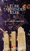 Türk Tarihinden İzler 2