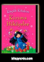 Küçük Kitabım Kızıma Hikayeler