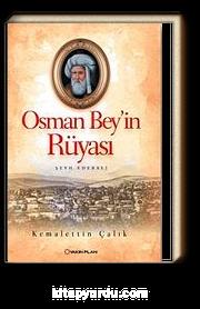 Osman Bey'in Rüyası & Şeyh Edebali
