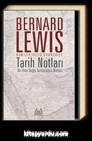 Tarih Notları & Bir Orta Doğu Tarihçisinin Notları