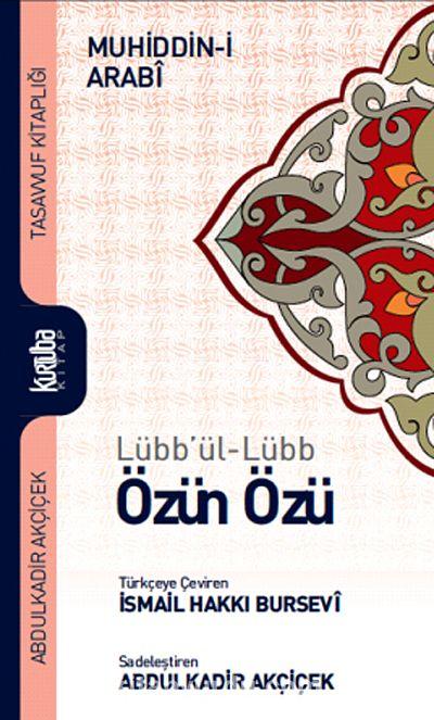 Lübb'ül-Lübb Özün Özü - Muhyiddin İbn Arabi pdf epub