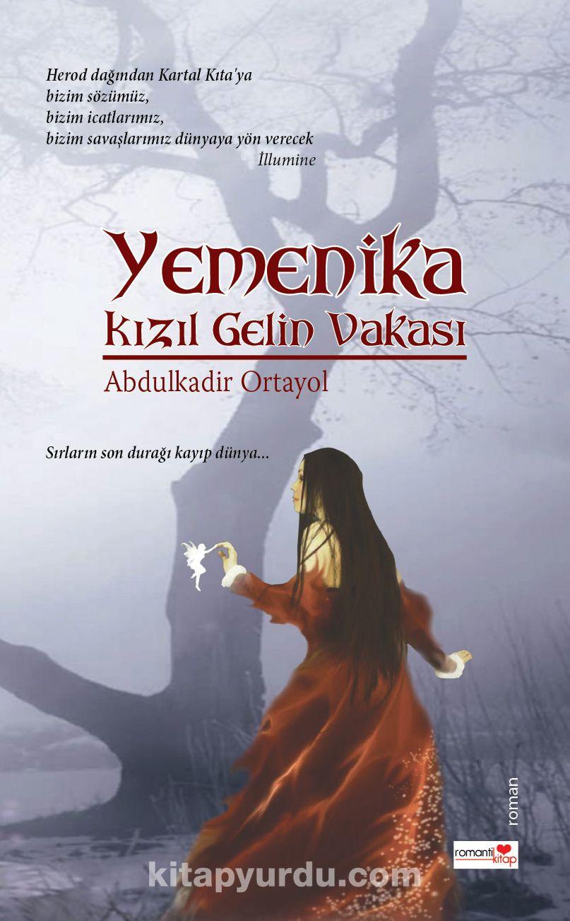 Yemenika & Kızıl Gelin Vakası
