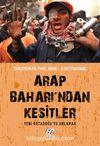 Arap Baharı'ndan Kesitler & Yeni Ortadoğu'yu Anlamak
