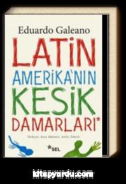 Latin Amerika'nın Kesik Damarları