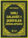 Sırlı Salavat-ı Şerifeler Ansiklopedisi  (Cep Boy) (Dua-154)