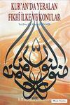 Kur'an'da Yer Alan Fıkhi İlke ve Konular