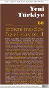Yeni Türkiye Sayı:60 Eylül-Aralık 2014 Ermeni Meselesi Özel Sayısı 1