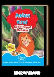 Aktivitelerle Masallar-Aslan Kral