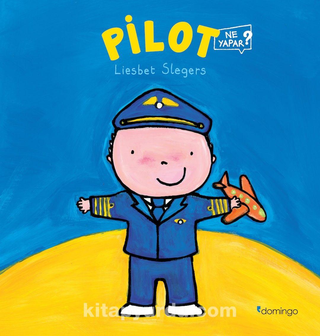 PilotNe Yapar?