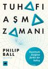 Tuhafı Aşma Zamanı & Kuantum Fiziğine Farklı Bir Bakış