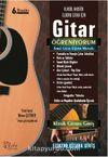 Gitar Öğreniyorum Temel Gitar Eğitim Metodu (Klasik, Akustik, Elektro Gitar İçin)