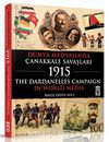 Dünya Medyasında Çanakkale Savaşları 1915 & The Dardanelles Campaign In World Media