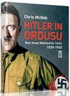 Hitler'in Ordusu & Nazi Savaş Makinesinin Tarihi (1939-45)