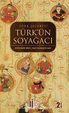 Türk'ün Soy Ağacı & Türk Şeceresi