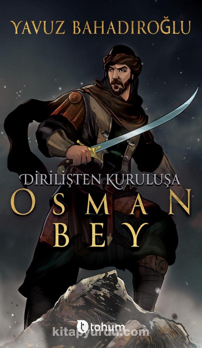 Dirilişten Kuruluşa Osman Bey - Yavuz Bahadıroğlu pdf epub