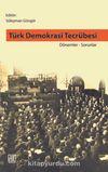 Türk Demokrasi Tecrübesi Dönemler-Sorunlar