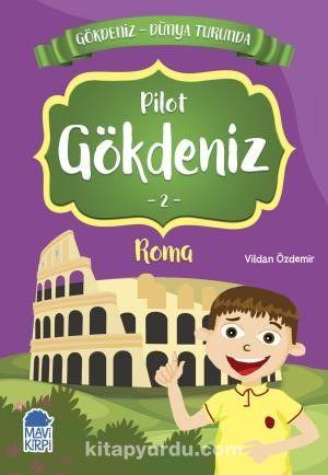 Gökdeniz Roma Turunda 2.Sınıf Okuma Kitabı - Vildan Özdemir pdf epub