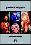Gotinen Peşiyan (Abdurrahman Aydoğdu)