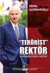Terörist Rektör & Kumpasçılara Neşter