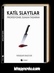 Katil Slaytlar & Profesyonel Sunum Tasarımı