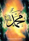 Muhammed (s.a.v) / Ali Hüsrevoğlu (HUA 047-35x50) (Çerçevesiz)