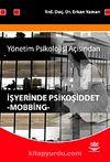 Yönetim Psikolojisi Açısından İşyerinde Psikoşiddet Mobbing