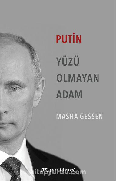 Putin & Yüzü Olmayan Adam
