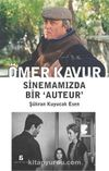 Ömer Kavur - Sinemamızda Bir 'Auteur'