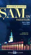 40 Sahih Hadiste Şam'ın Faziletleri & Şerh ve Tahkik (Arapça Metin)