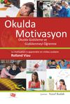 Okulda Motivasyon & Okulda Güdülenme ve Güdülenmeyi Öğrenme
