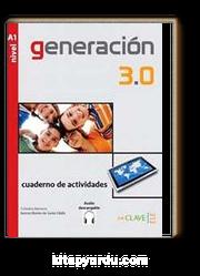 Generacion 3.0 A1 Cuaderno de actividades (Çalışma Kitabı) İspanyolca Temel Seviye