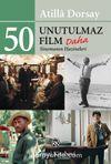 50 Unutulmaz Film Daha & Sinemanın Hazineleri