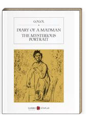 Diary Of A Madman / The Mysterious Portrait