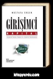 Girişimci Kapital: Silikon Vadisi Tarihi ve Startup Ekonomisi