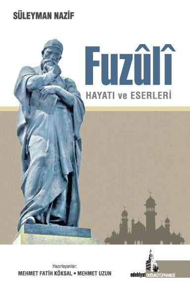 Fuzuli Hayatı ve Eserleri - Mehmet Fatih Köksal pdf epub