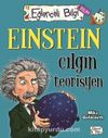 Einstein Çılgın Teorisyen
