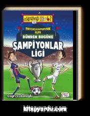 Paylaşılamayan Kupa - Dünden Bugüne Şampiyonlar Ligi