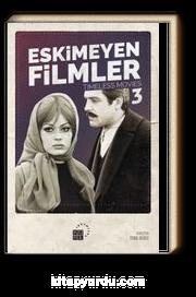 Eskimeyen Filmler 3