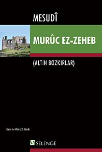 Altın Bozkırlar: Muruc Ez-Zeheb