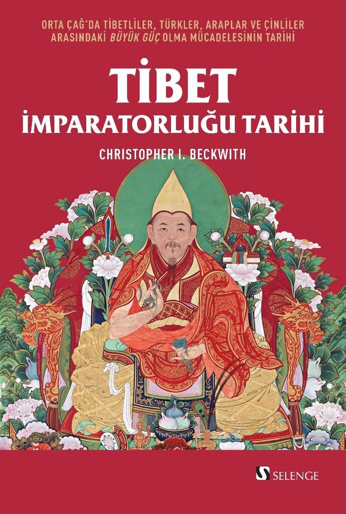 Tibet İmparatorluğu Tarihi & Orta Çağ'da Tibetliler, Türkler, Araplar ve Çinliler Arasındaki Büyük Güç Olma Mücadelesinin Tarihi