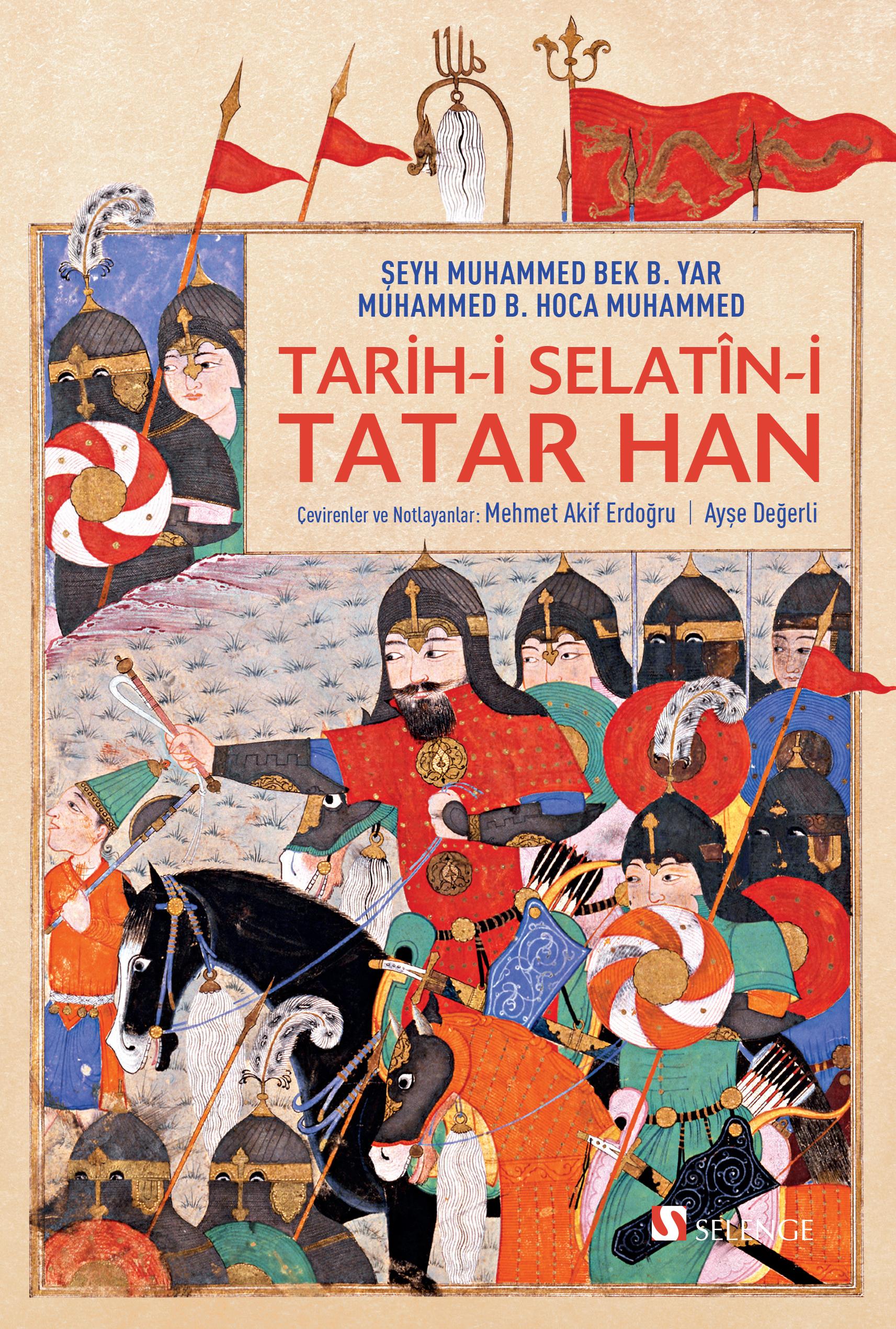 Tarih-i Selatîn-i Tatar Han - Tatar Han Sultanlarının Tarihi