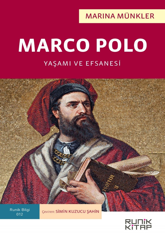 Marco Polo: Yaşamı ve Efsanesi