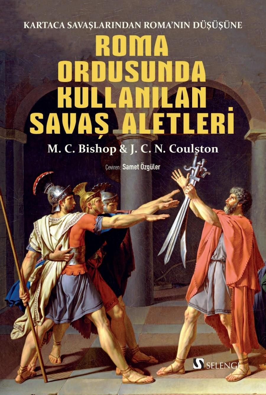 Roma Ordusunda Kullanılan Savaş Aletleri & Kartaca Savaşlarından Roma'nın Düşüşüne