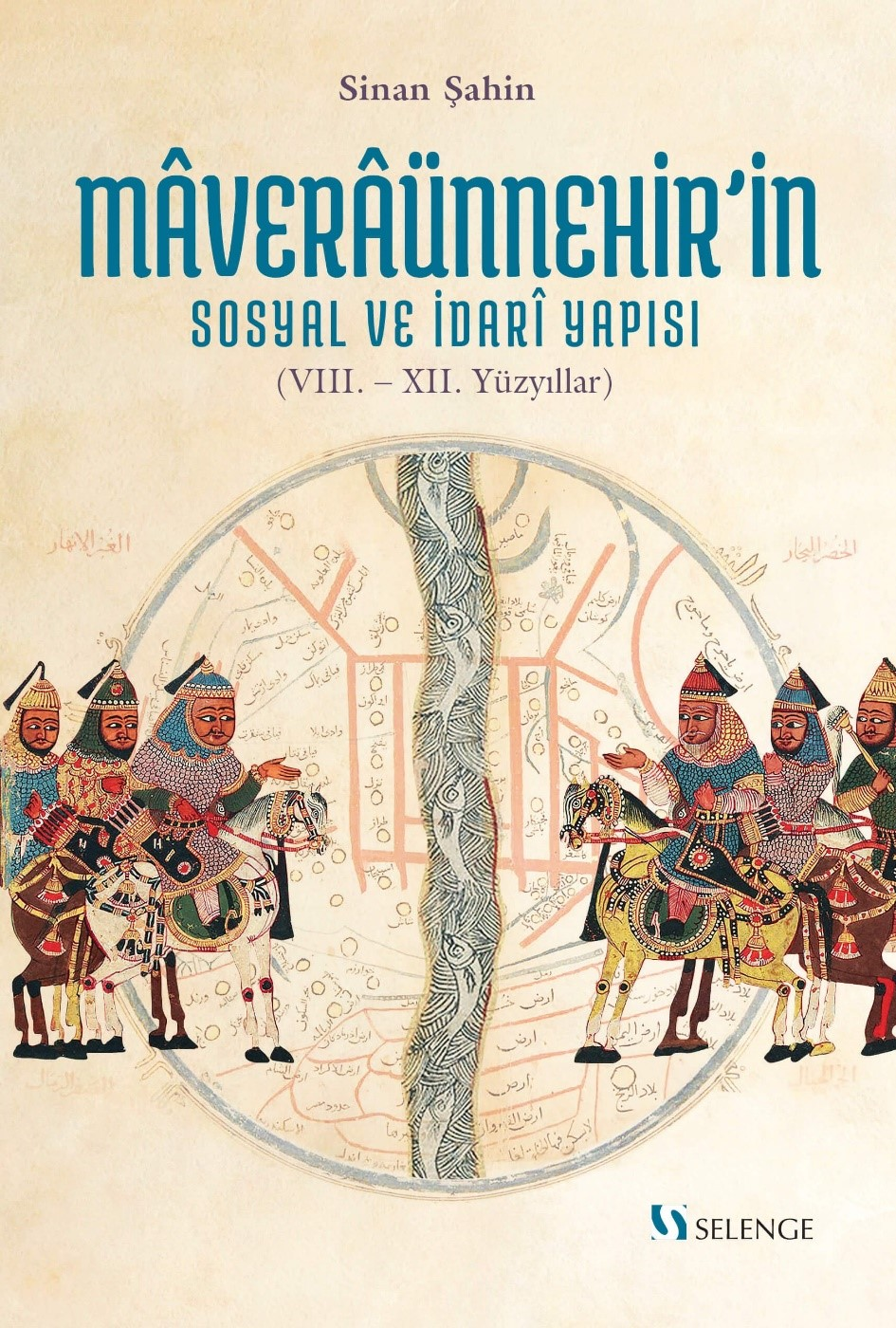 Maveraünnehir'in Sosyal ve İdari Yapısı (VIII.- XII. Yüzyıllar)