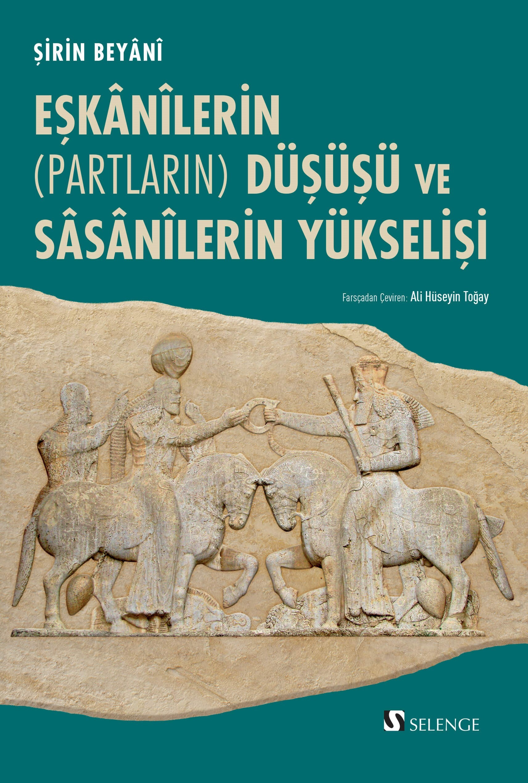 Eşkanilerin (Partların) Düşüşü ve Sasanilerin Yükselişi