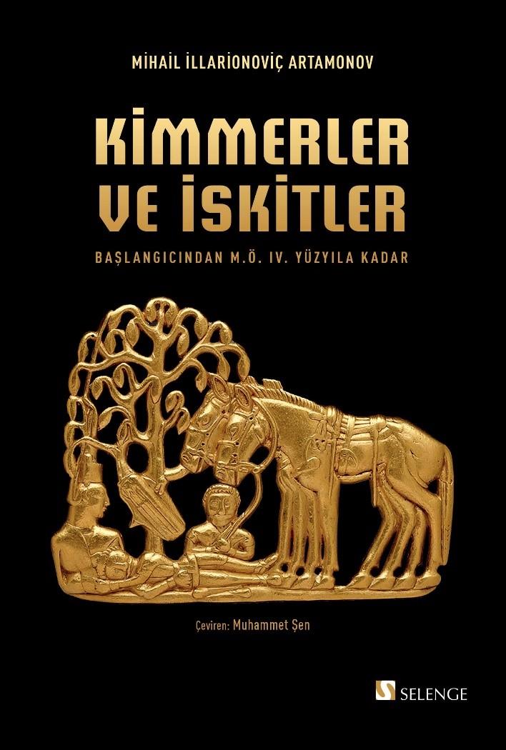 Kimmerler ve İskitler & Başlangıcından M.S. IV. Yüzyıla Kadar