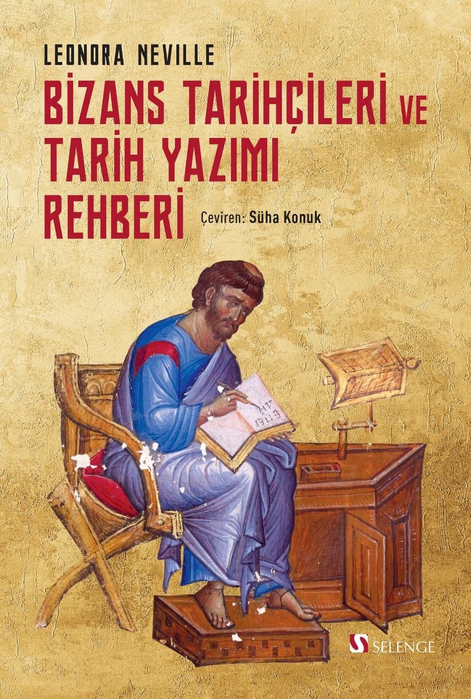 Bizans Tarihçileri ve Tarih Yazımı Rehberi