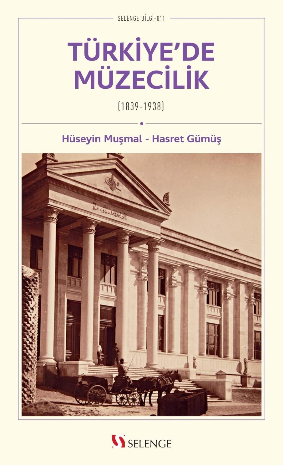 Türkiye'de Müzecilik (1839-1938)