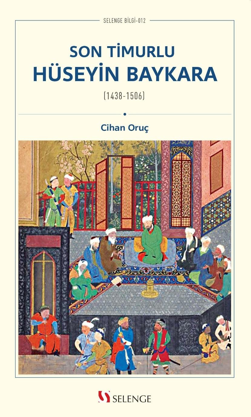 Son Timurlu Hüseyin Baykara (1438-1506)