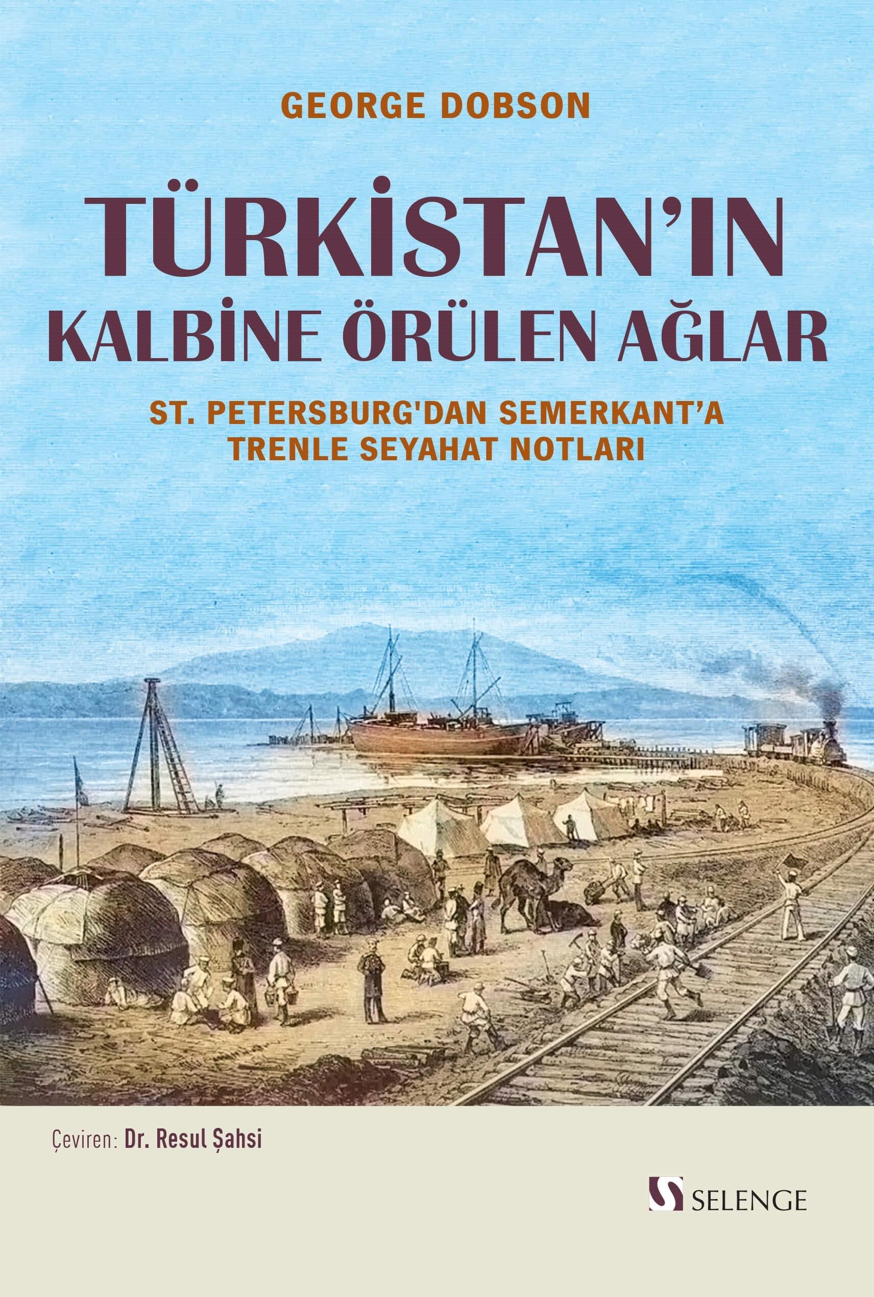 Türkistan'ın Kalbine Örülen Ağlar & St. Petersburg'dan Semerkant'a Trenle Seyahat Notları